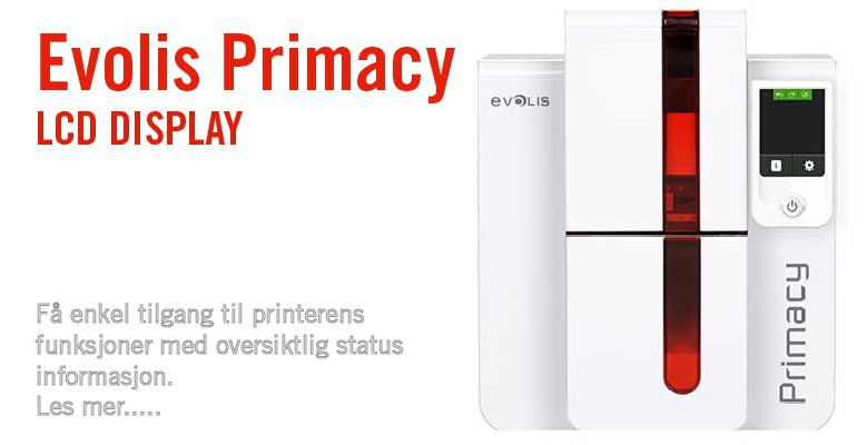 Evolis Primacy - Ny modell med LCD display